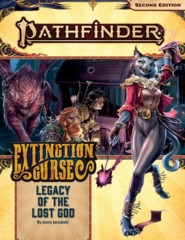 Pathfinder (2nd Edition) Adventure Path #152: Legacy of the Lost God (Extinction Curse 2 of 6)