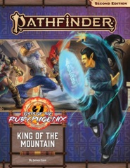 Pathfinder (2nd Edition) Adventure Path #168: King of the Mountain (Fists of the Ruby Phoenix 3 of 3)