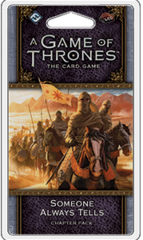 A Game of Thrones: The Card Game (2nd Edition) Chapter Pack - Someone Always Tells