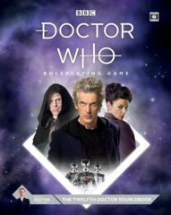 Doctor Who RPG: Twelfth Doctor Sourcebook