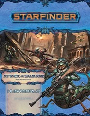 Starfinder Adventure Path #21: Huskworld (Attack of the Swarm! 3 of 6)