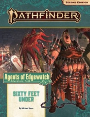 Pathfinder (2nd Edition) Adventure Path #158: Sixty Feet Under (Agents of Edgewatch 2 of 6)