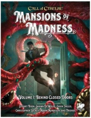 Call Of Cthulhu 7th ed: Mansions of Madness Vol1: Behind Closed Doors