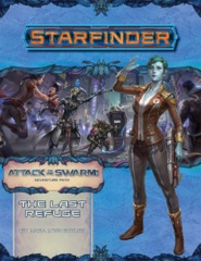 Starfinder Adventure Path #20: The Last Refuge (Attack of the Swarm! 2 of 6)