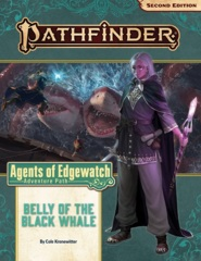 Pathfinder (2nd Edition) Adventure Path #161: Belly of the Black Whale (Agents of Edgewatch 5 of 6)