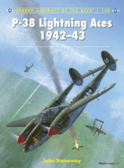 Aircraft of the Aces: P-38 Lightning Aces 1942–43