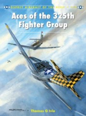 Aircraft of the Aces: Aces of the 325th Fighter Group