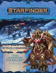 Starfinder Adventure Path #22: The Forever Reliquary (Attack of the Swarm! 4 of 6)