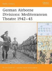 Battle Orders: German Airborne Divisions (Mediterranean Theatre 1942–45)