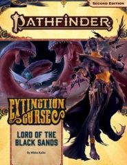 Pathfinder (2nd Edition) Adventure Path #155: Lord of the Black Sands (Extinction Curse 5 of 6)