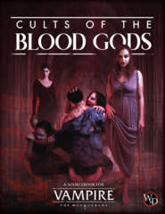 Vampire: The masquerade: Cults of the Blood Gods