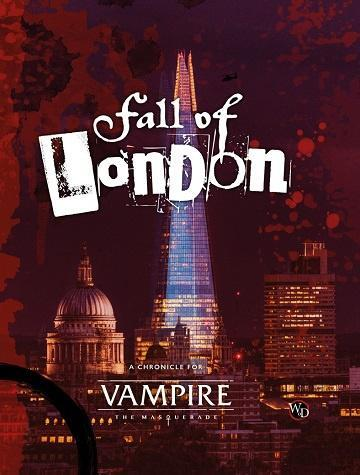 Vampire: The Masquerade (5th Edition): Fall of London