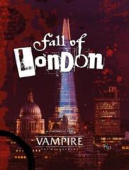 Vampire: The Masquerade (5th Edition): Fall of London