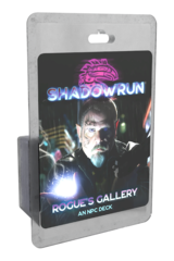 Shadowrun 6th Edition - Rogue's Gallery: An NPC Deck