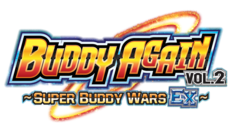 Ace Ultimate Booster Pack Vol. 5 - Buddy Again Vol. 2 ~ Super Buddy Wars EX ~