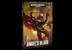 Angel's Blade / Black Crusade