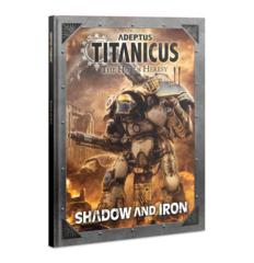 Adeptus Titanicus Shadow and Iron 400-32