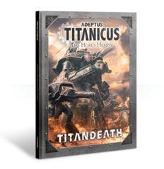 Adeptus Titanicus: TitanDeath 400-01-60