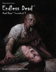 PAL233 Dead Reign® Sourcebook 3: Endless Dead™