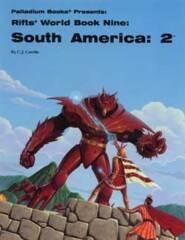 PAL819 Rifts® World Book 9: South America Two™