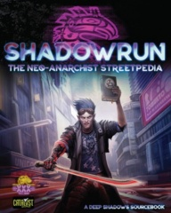 CAT27454/Shadowrun RPG: Neo-Anarchist`s Streetpedia