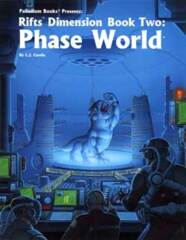 PAL816 Rifts® Dimension Book 2: Phase World®