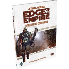 SWE08/Star Wars: Edge of the Empire RPG - Dangerous Covenants