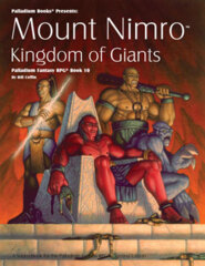 PAL464 Palladium RPG Book 10: Mount Nimro - Kingdom of Giants