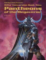 PAL811 Rifts Conversion Book 2: Pantheons of the Megaverse
