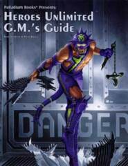 PAL516 Heroes Unlimited™ 2nd Edition Game Master's Guide