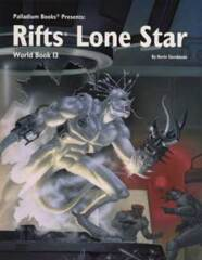 PAL825 Rifts® World Book 13: Lone Star™
