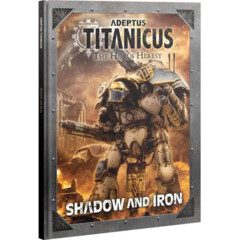 (400-32)  Adeptus Titanicus: Shadow & Iron (Hardcover)