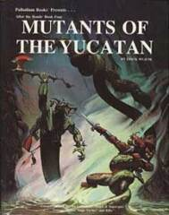 PAL511 Book Four: Mutants of the Yucatan™