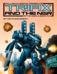 PAL810 Rifts® World Book Five: Triax and the NGR™