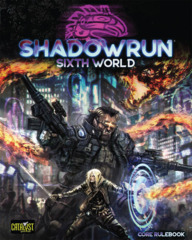 CAT28000/Shadowrun RPG: 6th Edition Core Rulebook