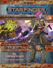 (PZO7205) Starfinder Adventure Path #5: The Thirteenth Gate (Dead Suns 5 of 6)