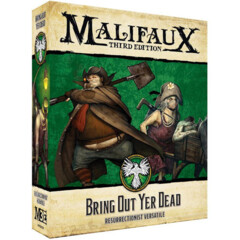 WYR23228 Malifaux 3E: Resurrectionists - Bring Out Yer Dead