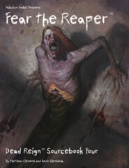 PAL234 Dead Reign® Sourcebook 4: Fear the Reaper™