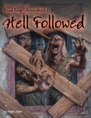 PAL236 Hell Followed™  A Dead Reign® Sourcebook - Do more than survive