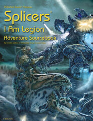 PAL201 Splicers® Sourcebook: I Am Legion™ Adventure
