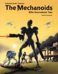 PAL805 Rifts® Sourcebook Two:  The Mechanoids®