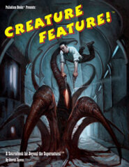 PAL704 Creature Feature™ for Beyond the Supernatural™ (pre-order)
