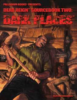 PAL232 Dead Reign® Sourcebook Two: Dark Places™