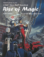 PAL662 Rifts® Chaos Earth® Sourcebook Two: Rise of Magic™