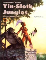 PAL459 Palladium RPG Book VII: Yin-Sloth Jungles