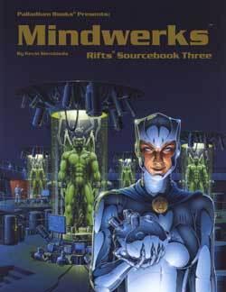 PAL812 Rifts® Sourcebook Three: Mindwerks™
