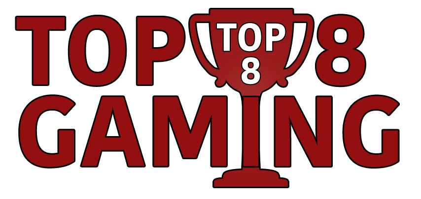 Top 8 Gaming