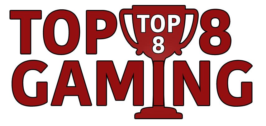 Top 8 Gaming