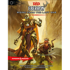 Dungeons and Dragons 5th Edition Eberron Rising Last War
