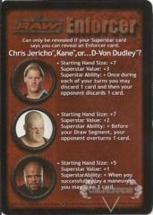 Chris Jericho, Kane, or...D-Von Dudley?